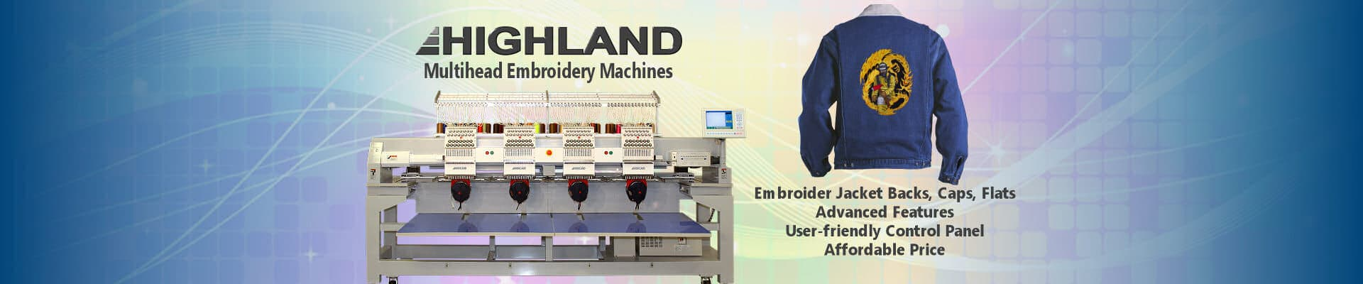 Highland Multihead Embroidery Machines